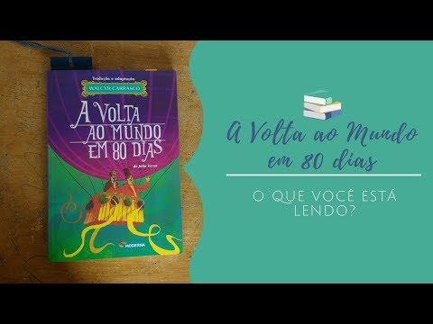 A Volta ao Mundo em 80 dias - Júlio Verne ** O que você está lendo? #12 **