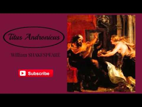 Titus Andronicus By William Shakespeare - Audiobook