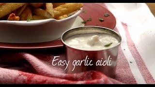 Easy garlic aioli