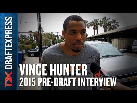 Vince Hunter - 2015 Pre-Draft Interview - DraftExpress