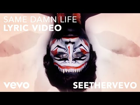 Same Damn Life Lyric Video