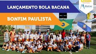 Bola Bacana Bonfim Paulista – Lançamento 2015