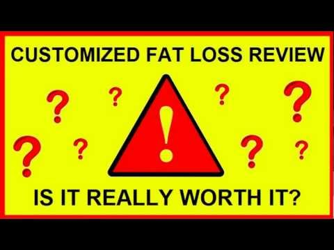 Customized Fat Loss Review – Scam or Not? My REAL Customer Review!