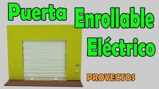 Proyectos | Puerta eléctrica Enrollable Casera (muy fácil de hacer)