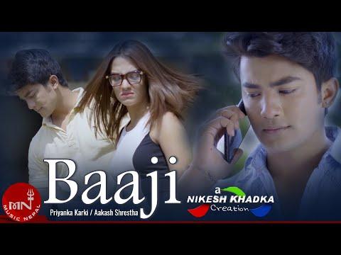 Priyanka Karki's New Nepali Song | Baaji - Ramhari Neupane Ft. Aakash & Dinesh