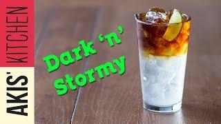 Dark 'N' Stormy - Drinks Lab | Akis Kitchen by Akis Kitchen