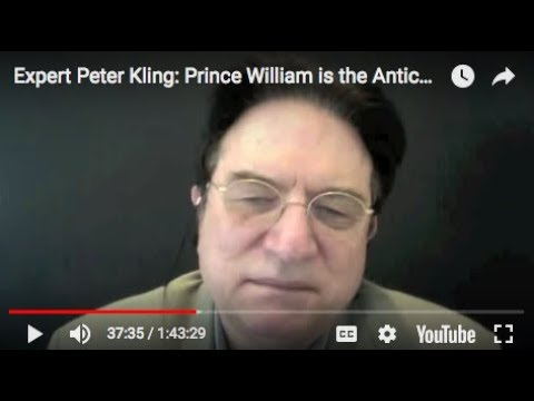 Expert Peter Kling: Prince William is the Antichrist future king of one world government