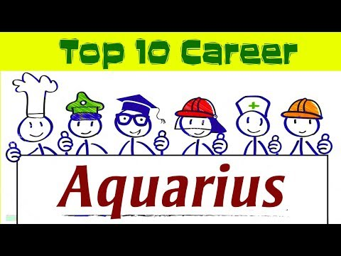 Top 10 career for Aquarius | 19 January – 18 February