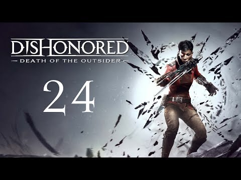 DISHONORED Death Of The Outsider 24 : Eye Of The Dead God