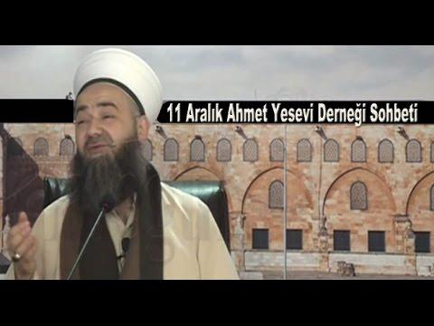 11 Aralık 2014 Tarihli Ahmet Yesevi Derneği Sohbeti