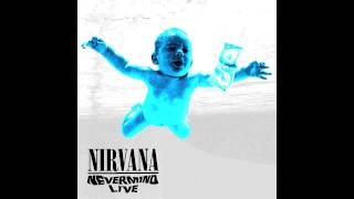 The best live performance of each Nevermind song. Almost all of the few negative reviews Nevermind had were related to the...
