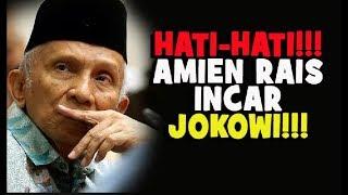 Video HATI HATI !!!  AMIEN RAIS INCAR JOKOWI UNTUK DIPIDANA!! MP3, 3GP, MP4, WEBM, AVI, FLV Januari 2019