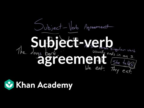 Subject Verb Agreement Video Khan Academy