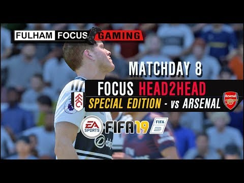 Fulham Focus H2H | Matchday 8 | Matt10 Vs Arsenal CPU | FIFA 19!