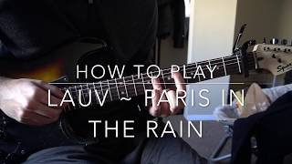 "Video How to play ""Paris In The Rain"" by Lauv MP3, 3GP, MP4, WEBM, AVI, FLV Maret 2018"