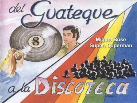 Miguel Bose - Super, Superman.