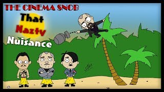 The Cinema Snob: THAT NAZTY NUISANCE