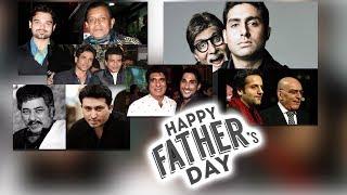 Happy Father''s Day....देखिए बॉलीवुड पिता पुत्र क..