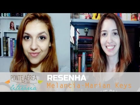 Ponte Aérea Literária: Melancia - Marian Keyes