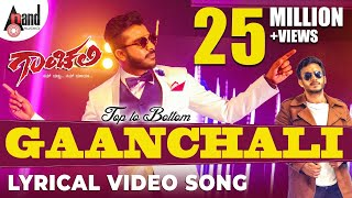 Video Top To Bottom GAANCHALI | Lyrical Video Song 2017 | Lyric: Chandan Shetty | Sneha Hegde MP3, 3GP, MP4, WEBM, AVI, FLV April 2018