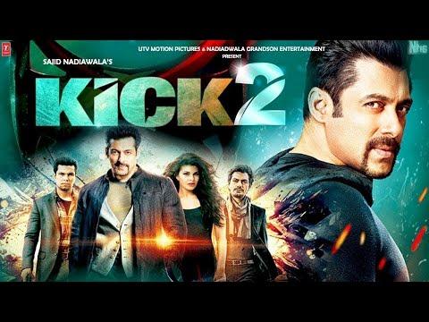 Kick 2   31 Interesting Facts   Salman Khan   Randeep   Nawazuddin   Sajid Nadiadwala   Upcoming