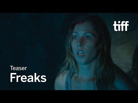 FREAKS Teaser | TIFF 2018