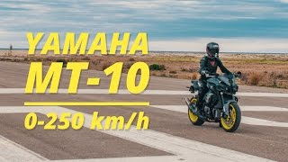 10. YAMAHA MT-10 0-250km/h on a RUNWAY!