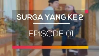 Nonton Surga Yang Ke 2 - Episode 01 Film Subtitle Indonesia Streaming Movie Download