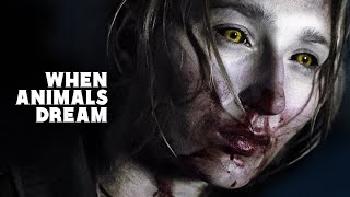 Nonton When Animals Dream   Official Trailer Film Subtitle Indonesia Streaming Movie Download