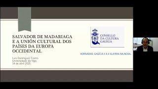 Salvador de Madariaga e a Unión Cultural dos países da Europa Occidental