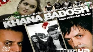 Khana Badosh - Afghan Full Length Movie