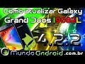 Como atualizar Galaxy Grand Duos I9082L para 4.2.2 Jelly Bean. Brasil