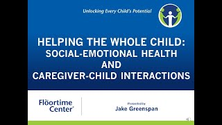 Social Emotional Health and Caregiver-Child Interactions