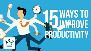 Video 15 Ways To Improve Productivity MP3, 3GP, MP4, WEBM, AVI, FLV Juli 2018