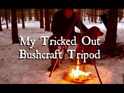 "My ""Tricked Out"" Bushcraft Tripod"