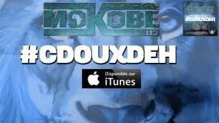 Mokobé - #CDouxDeh (Lyric Video)