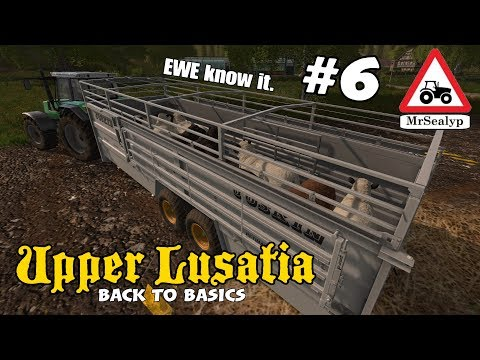 Upper Lusatia, #6 (EWE Know It!). Back To Basics Series. Farming Simulator 17 PS4, Let's Play.