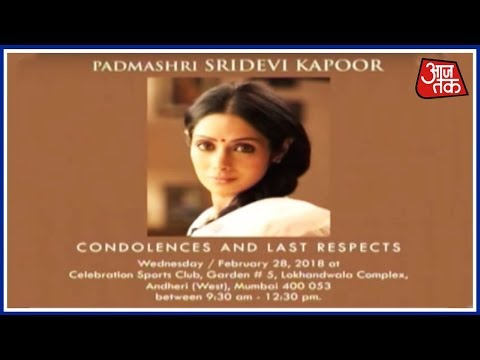 Sridevis Funeral Services Will Be Held From 9.30 am Today