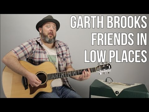 "How To Play ""Friends In Low Places"" On Guitar - Garth Brooks"