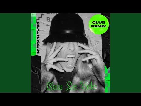 Fais le vide (Club Remix)
