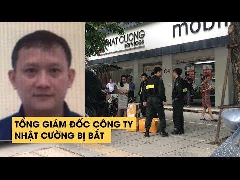 Vì sao Bùi Quang Huy – Tổng giám đốc công ty Nhật Cường bị bắt? - Thời lượng: 3:10.