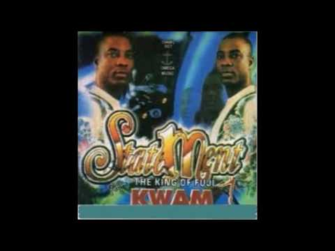 King Wasiu Ayinde Marshal ......statement  2001 Album