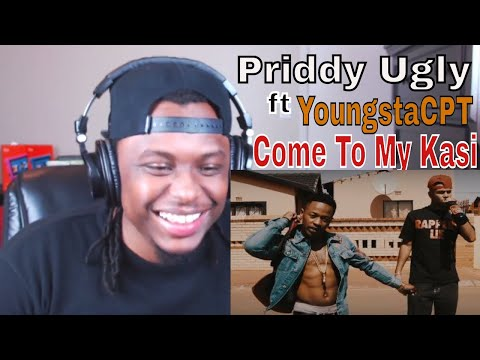 Priddy Ugly ft YoungstaCPT - Come To My Kasi (Official Music Video) - Reaction