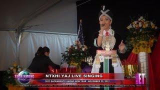 Suab Hmong Entertainment:  Ntxhi Yaj LIVE singing at 2013 Sacramento Hmong New Year