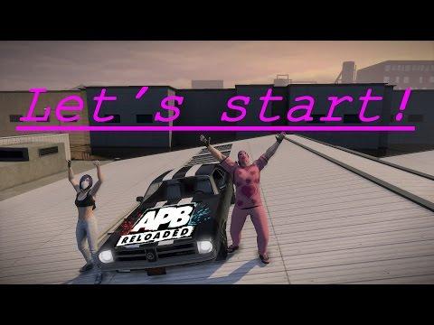APB Reloaded series EP:1! Let's start!