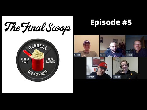"""The Final Scoop Episode #5: Do Fat Burners """"Work"""", Inspired DVST8 of the Union, & Bowmar Butter"""