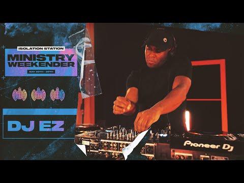 DJ EZ | Ministry Weekender | London DJ Set