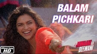 Balam Pichkari - Song Video - Yeh Jawaani Hai Deewani
