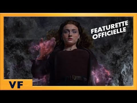 X-Men : Dark Phoenix - Featurette L'Envol du Phénix VF