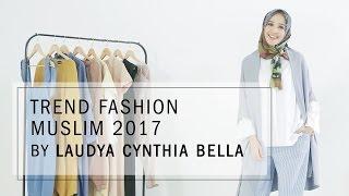 Video Trend Fashion Muslim 2017 by Laudya Cynthia Bella MP3, 3GP, MP4, WEBM, AVI, FLV Agustus 2018
